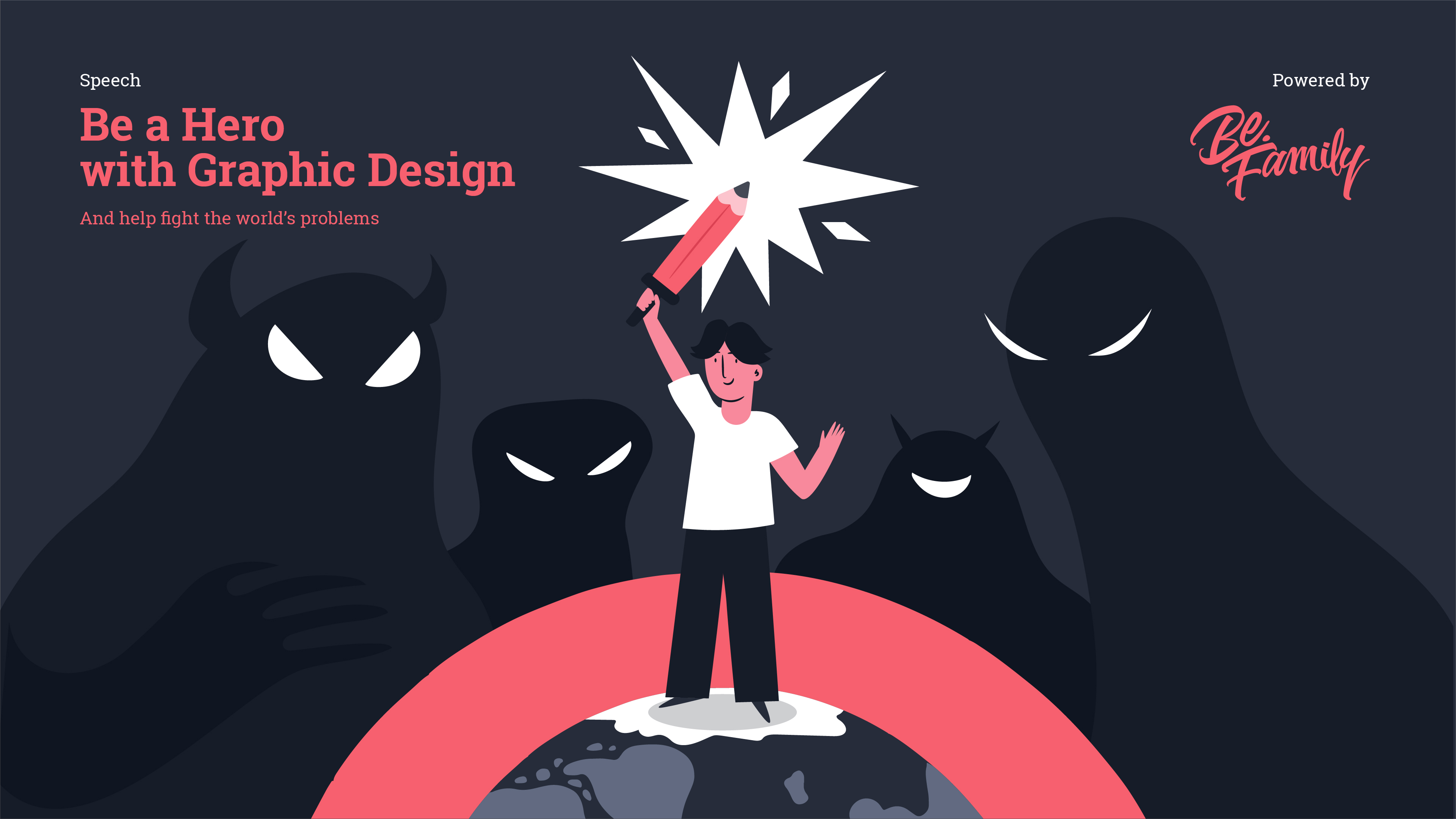 Be a Hero with Graphic Design